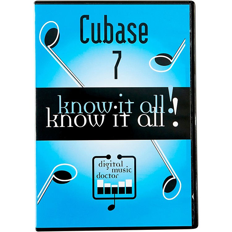 Digital Music Doctor Cubase 7 Know It All! Video Tutorial