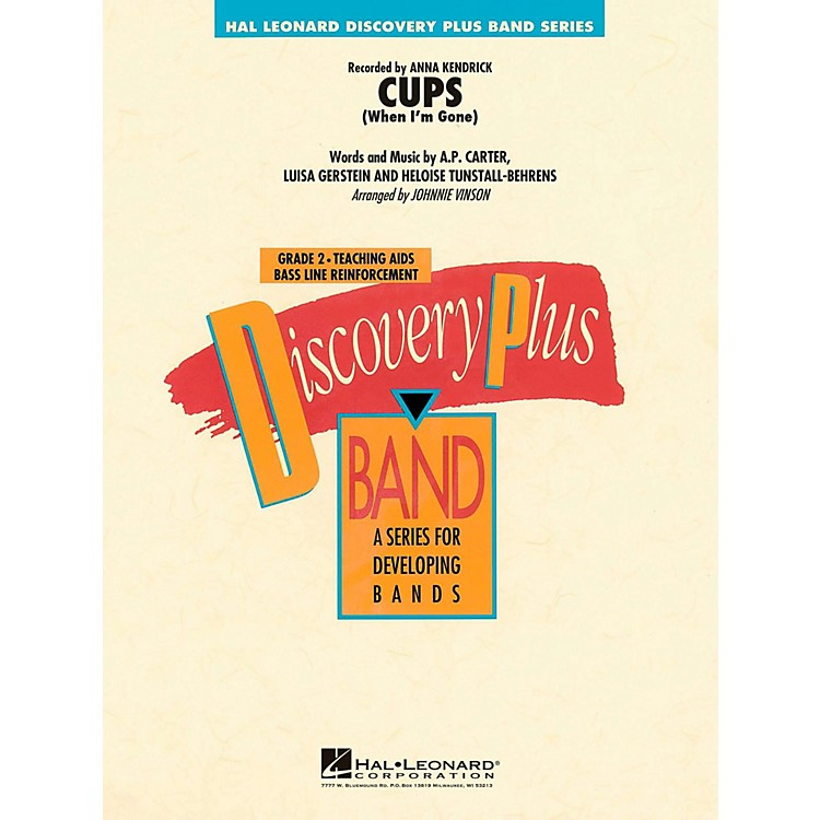Hal LeonardCups (When I'm Gone)  - Discovery Plus Concert Band Level 2