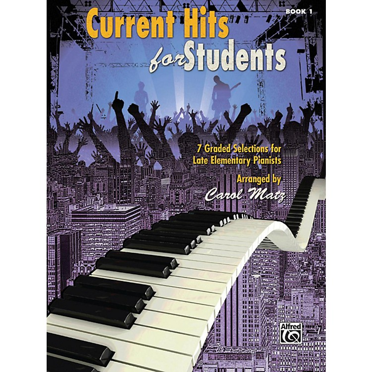 AlfredCurrent Hits for Students, Book 1 Late Elementary