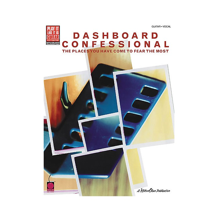 Hal LeonardDashboard Confessional Places You Have Come to Fear the Most Guitar Tab Songbook