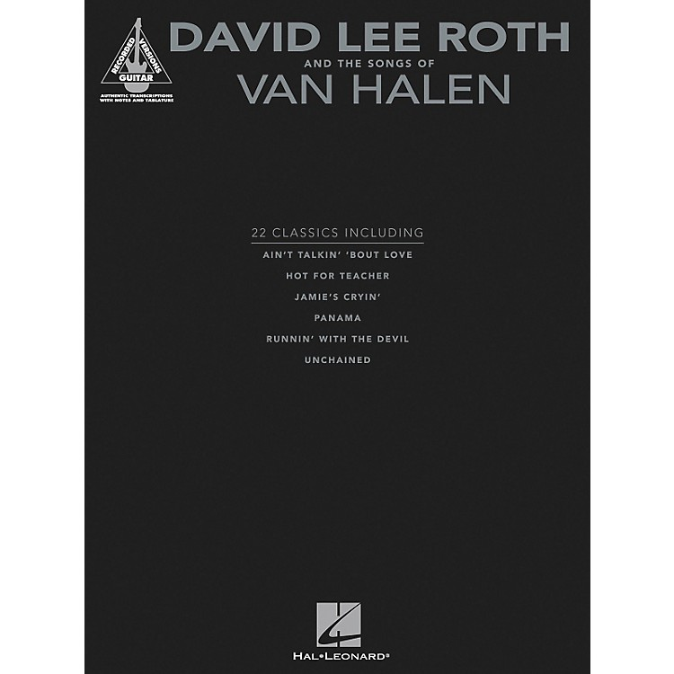 Hal Leonard David Lee Roth and The Songs Of Van Halen - Guitar Tab Songbook