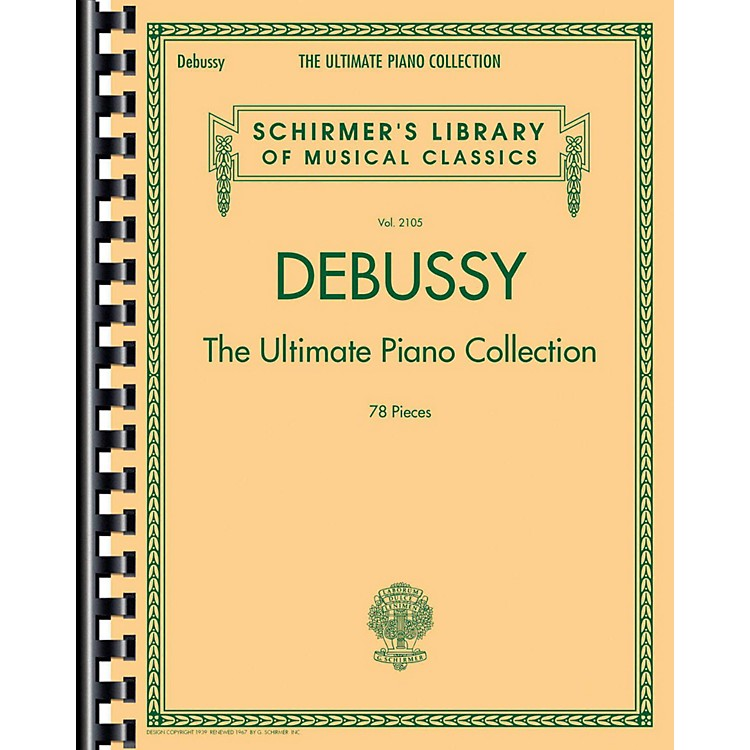 G. SchirmerDebussy - The Ultimate Piano Collection