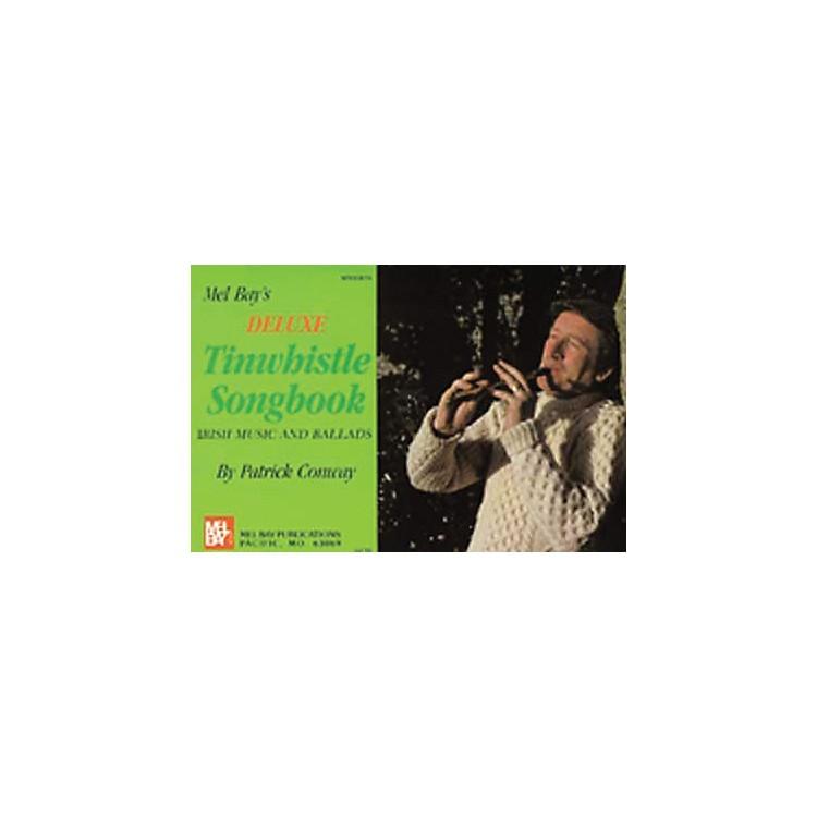 Mel BayDeluxe Tin Whistle Songbook