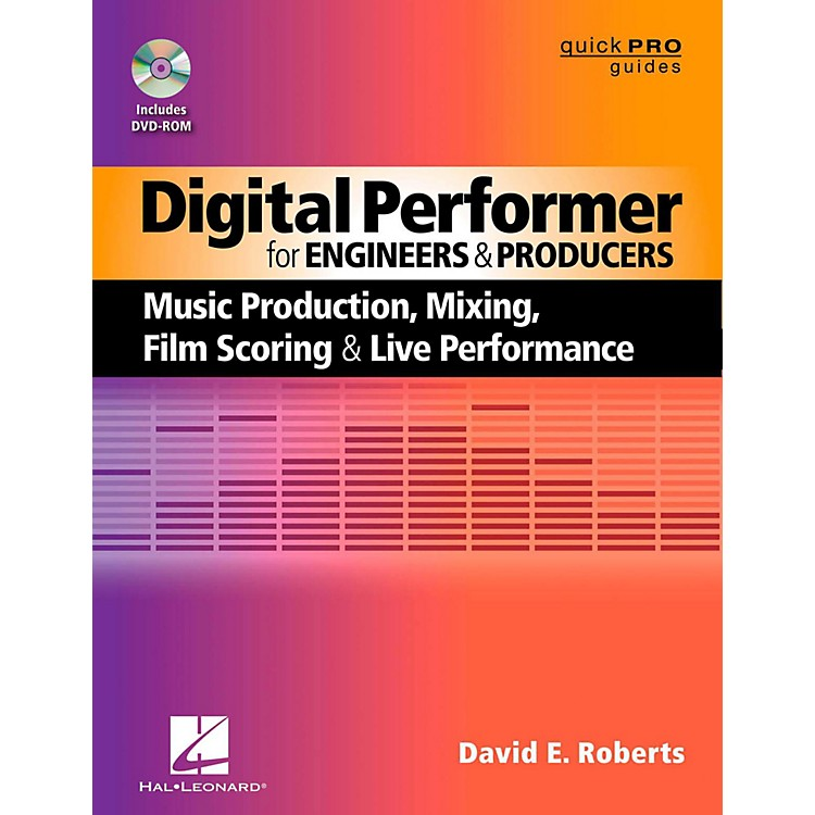 Hal LeonardDigital Performer For Engineers & Producers Book/DVD-ROM