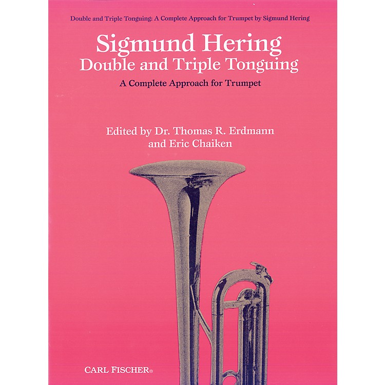 Carl FischerDouble & Triple Tonguing - A Complete Approach for Trumpet