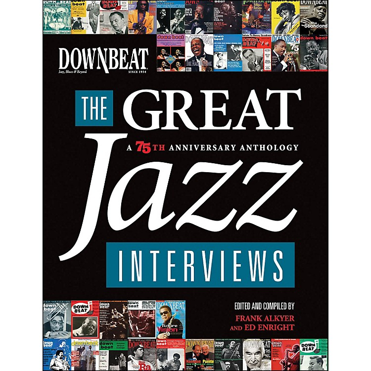 Hal LeonardDownbeat - The Great Jazz Interviews: A 75th Anniversary Anthology