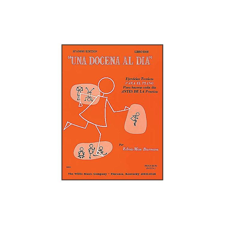 Willis MusicDozen A Day Book Two for Piano (Spanish Edition) Una Docena Al Dia