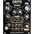 Dreadbox Drips Module