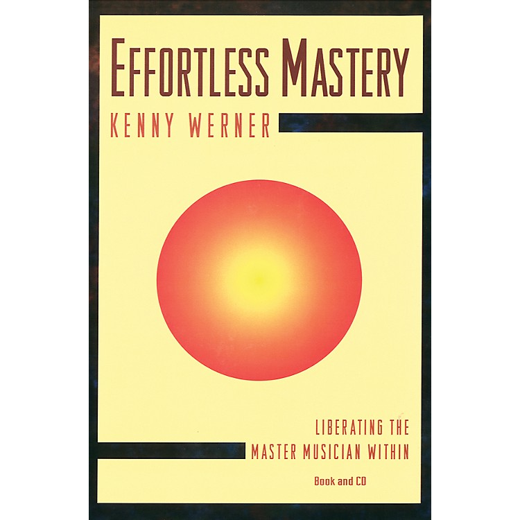 Alfred Effortless Mastery Liberating the Master Musician Within Textbook & CD