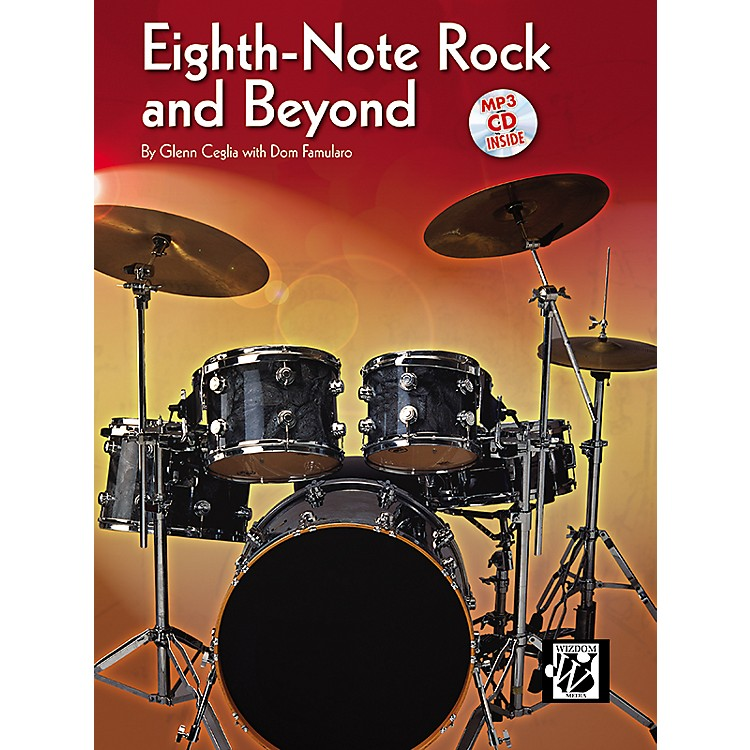 AlfredEighth-Note Rock and Beyond by Glen Ceglia with Dom Famularo (Book/CD)