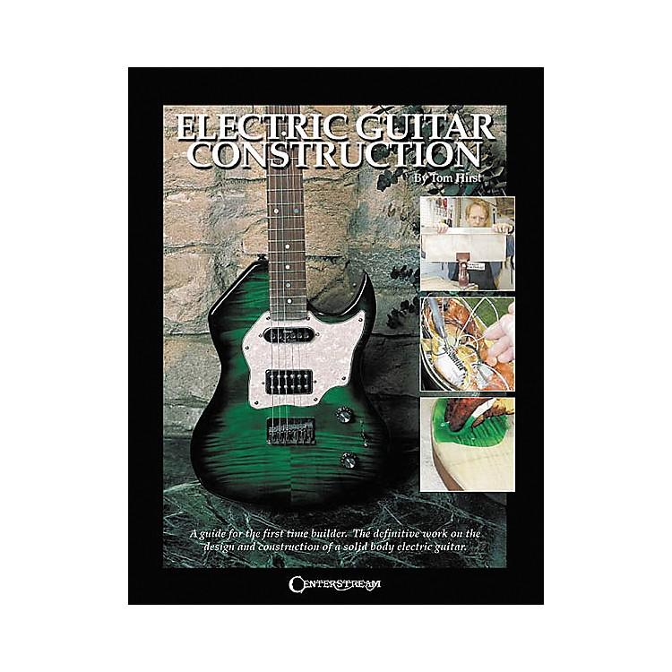 Centerstream PublishingElectric Guitar Construction Book