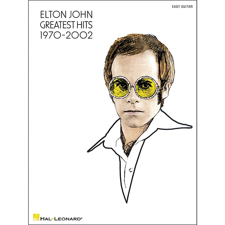 Hal Leonard Elton John Greatest Hits 1970-2002 (Easy Guitar with Tab)