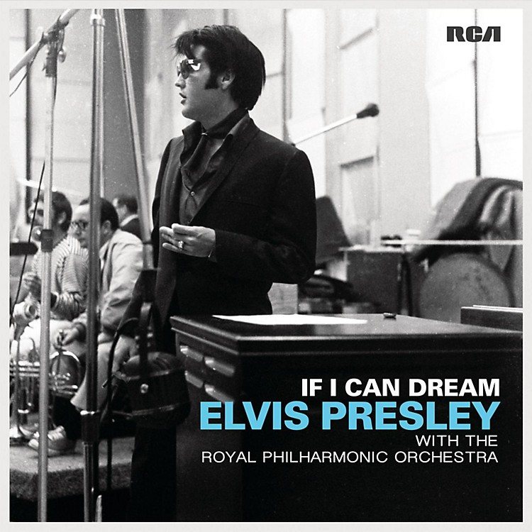 SonyElvis Presley - If I Can Dream with The Royal Philharmonic Orchestra