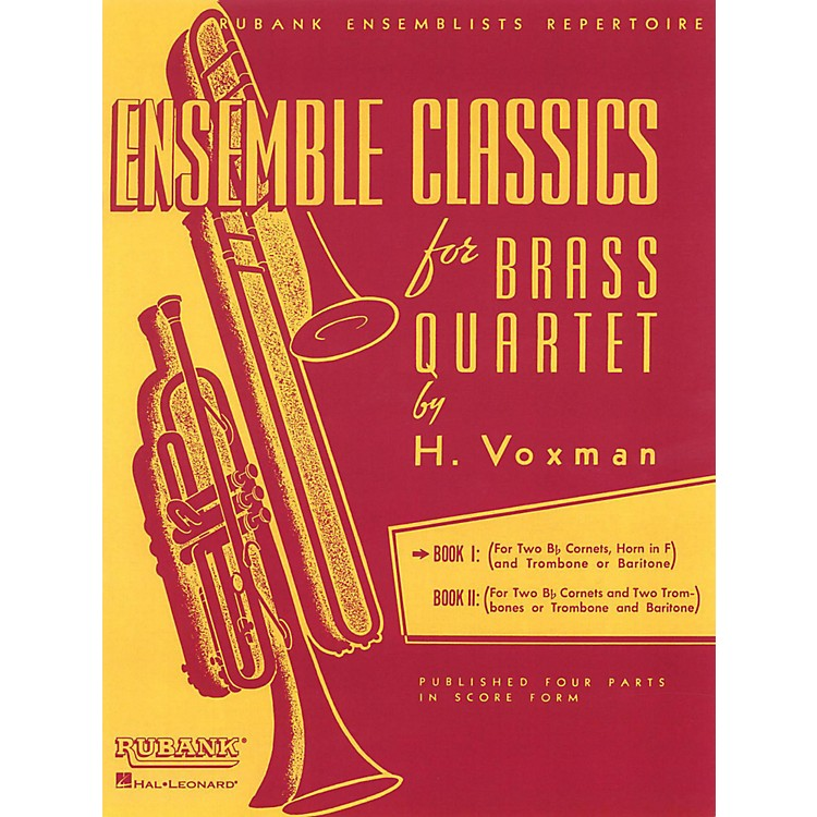 Hal Leonard Ensemble Classics for Brass Quartet Vol 1 for Two Cornets, Horn, & Trombone Or Baritone
