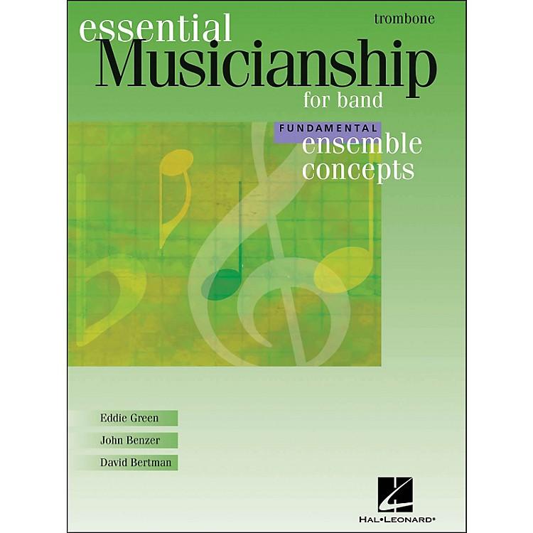Hal LeonardEnsemble Concepts for Band - Fundamental Level Trombone