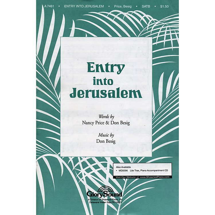 Hal Leonard Entry Into Jerusalem SATB