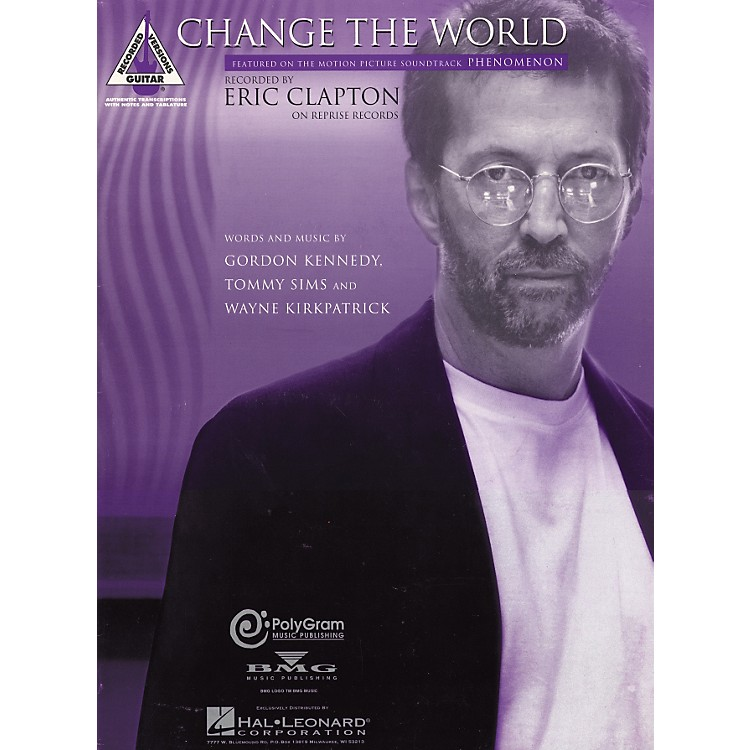 Hal Leonard Eric Clapton Change the World Guitar Tab