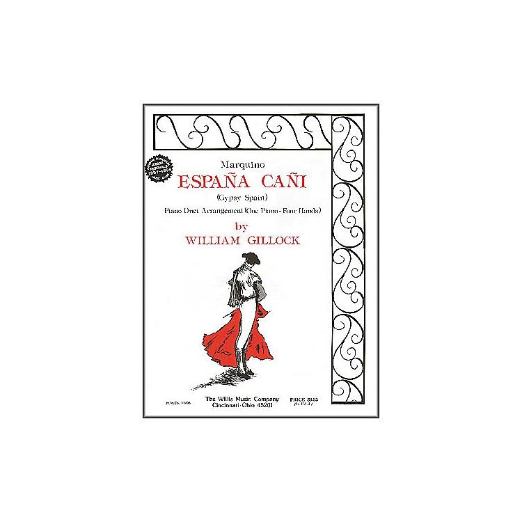 Willis MusicEspana Cani - Marquino Later Intermediate Piano Duet by William Gillock
