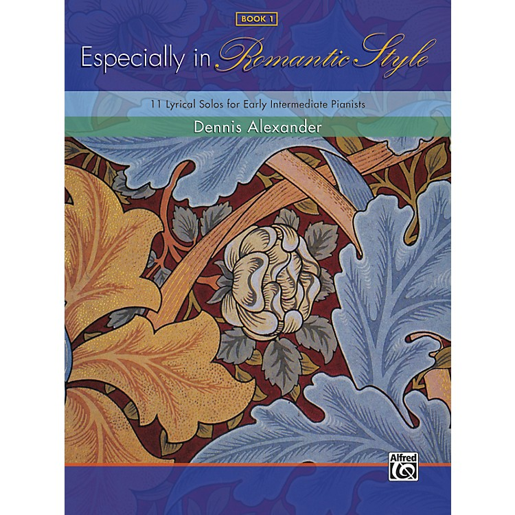 AlfredEspecially in Romantic Style Book 1 Piano