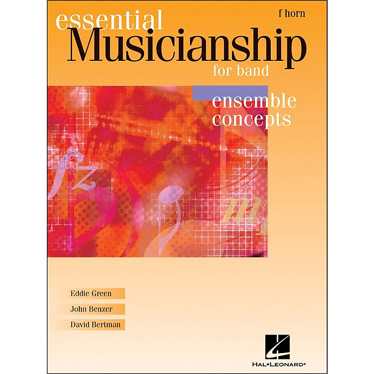 Hal LeonardEssential Musicianship for Band - Ensemble Concepts French Horn