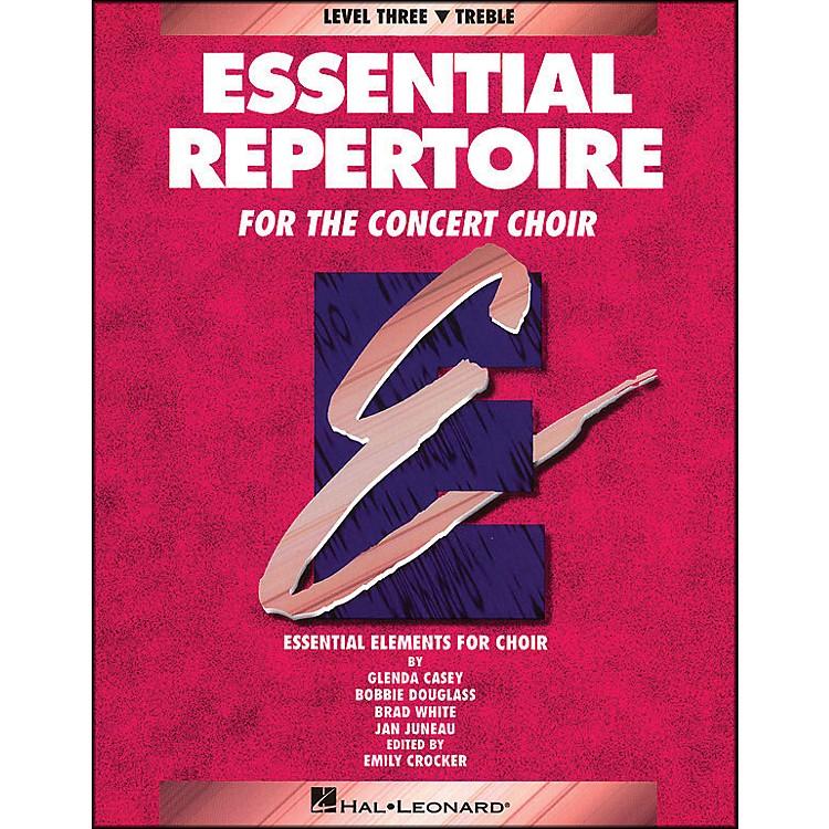 Hal LeonardEssential Repertoire for The Concert Choir Level Three (3) Treble/Student