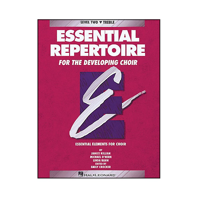 Hal Leonard Essential Repertoire for The Developing Choir Level Two (2) Treble/Student