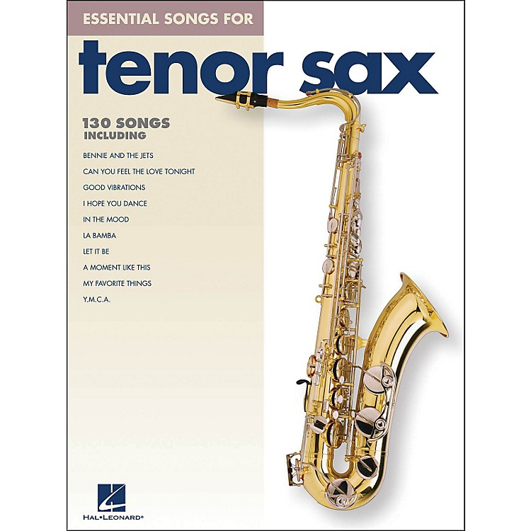 Hal Leonard Essential Songs For Tenor Sax