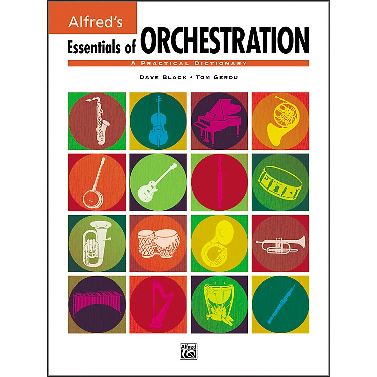 Alfred Essentials of Orchestration
