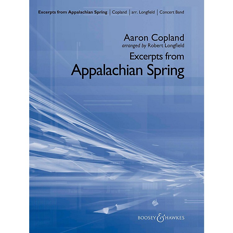 Boosey and HawkesExcerpts From Appalachian Spring Concert Band Level 4