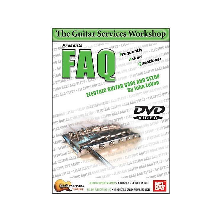 Mel Bay FAQ Electric Guitar Care and Setup DVD