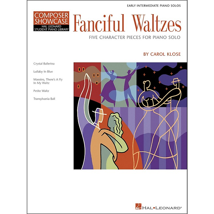 Hal LeonardFanciful Waltzes - Early Intermediate Piano Solos Composer Showcase Hal Leonard Student Piano Library by Carol Klose