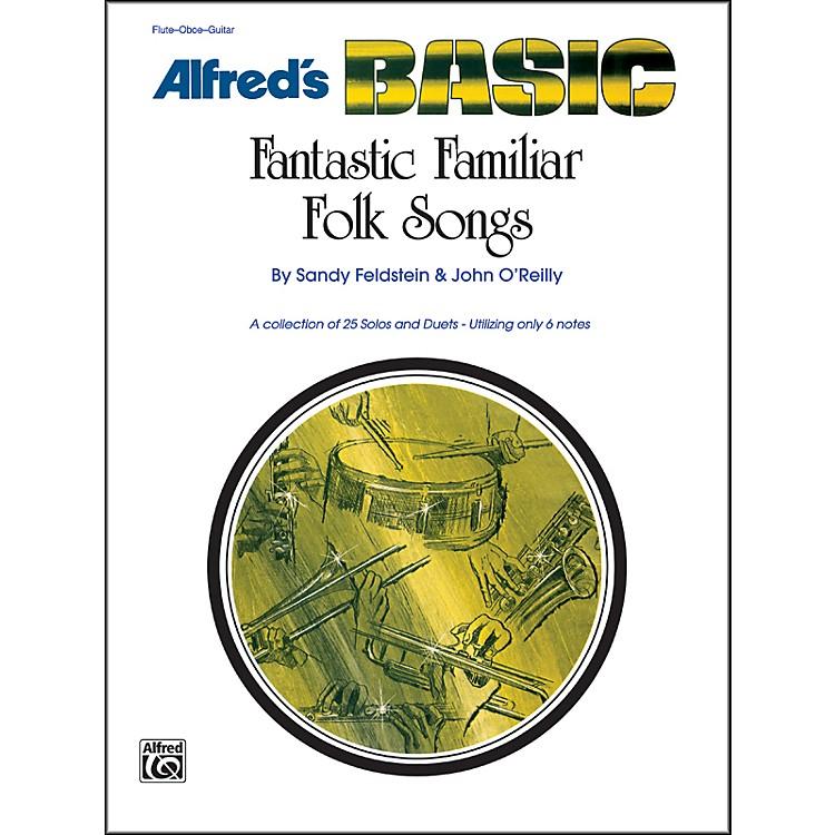 AlfredFantastic Familiar Folk Songs Flute Oboe Guitar