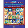 AlfredFavorite Sacred Songs for Children, Holidays and Holy Days Book 1