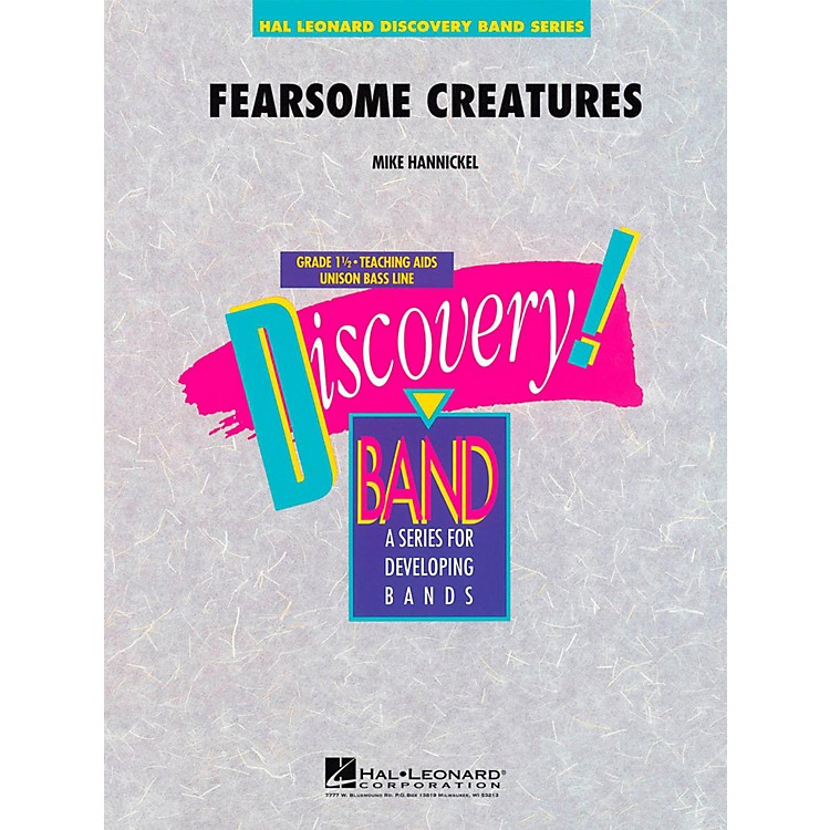Hal LeonardFearsome Creatures - Discovery Concert Band Level 1.5