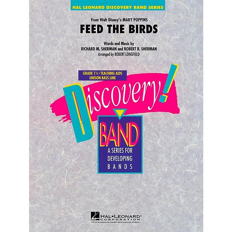 Hal LeonardFeed The Birds (from Mary Poppins) Discovery Concert Band Level 1.5