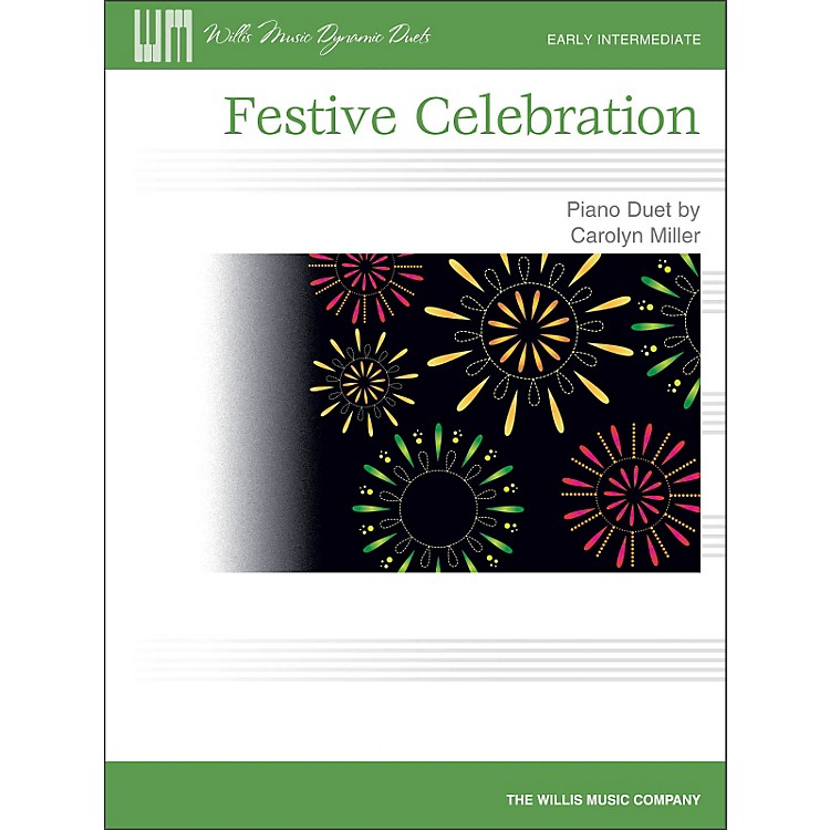Willis MusicFestive Celebration - Early Intermediate Duet Sheet (1 Piano, 4 Hands)