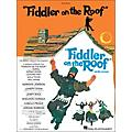 Hal Leonard Fiddler On The Roof Vocal Score