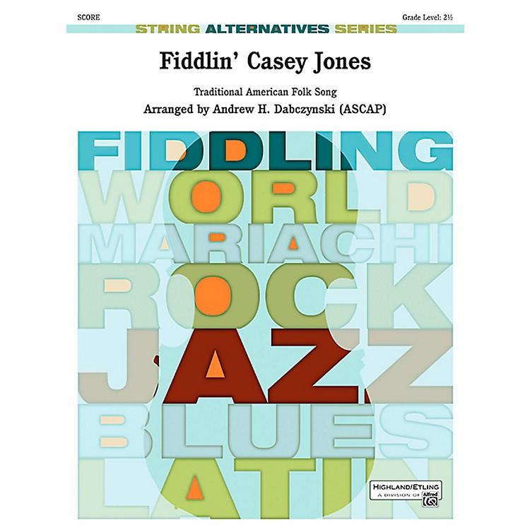 AlfredFiddlin' Casey Jones String Orchestra Grade 2.5