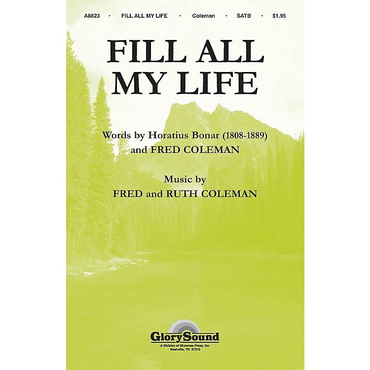 Hal LeonardFill All My Life SATB
