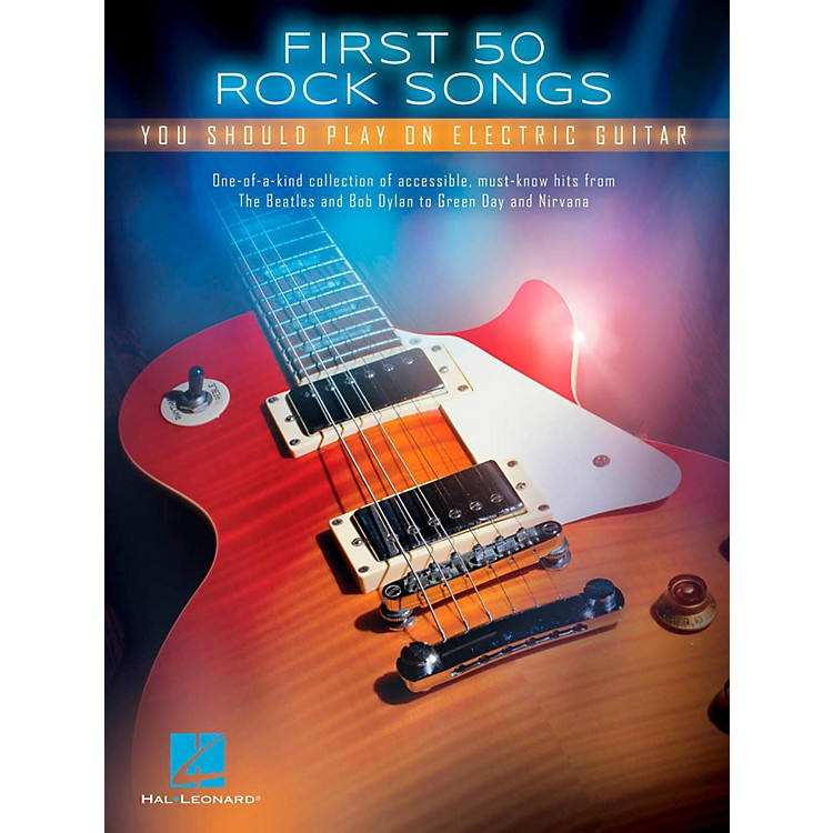 Hal Leonard First 50 Songs You Should Play On Electric Guitar