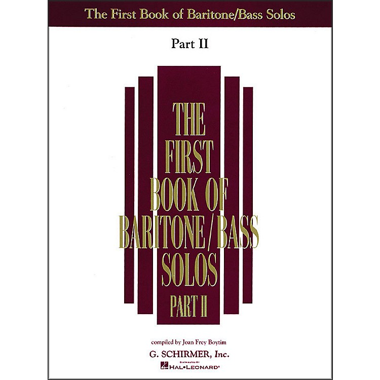 G. Schirmer First Book Of Baritone /Bass Solos Part 2