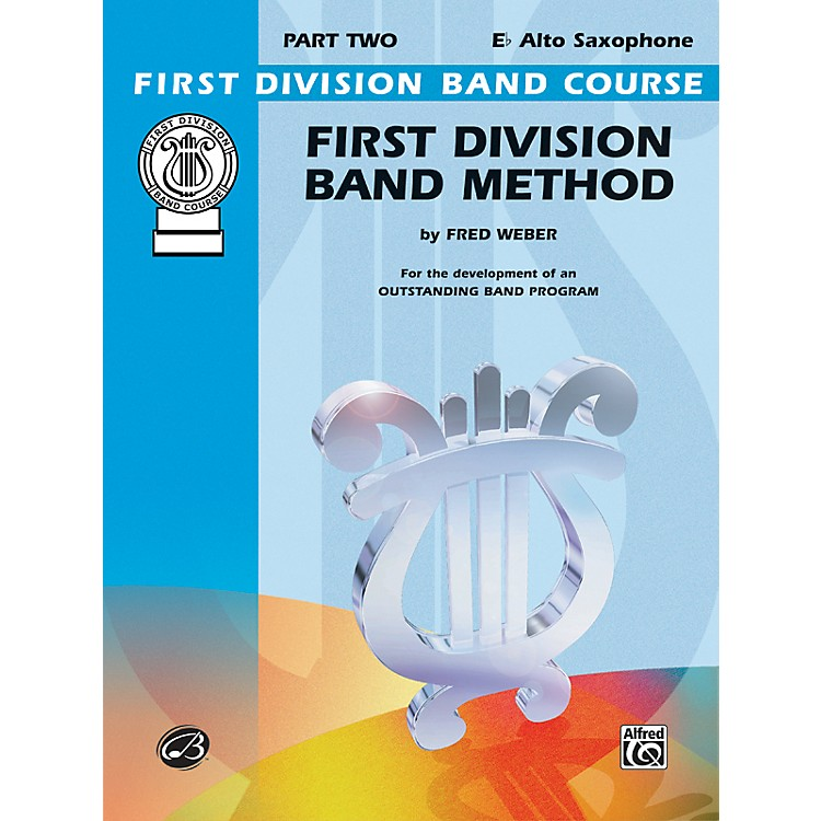 AlfredFirst Division Band Method Part 2 E-Flat Alto Saxophone