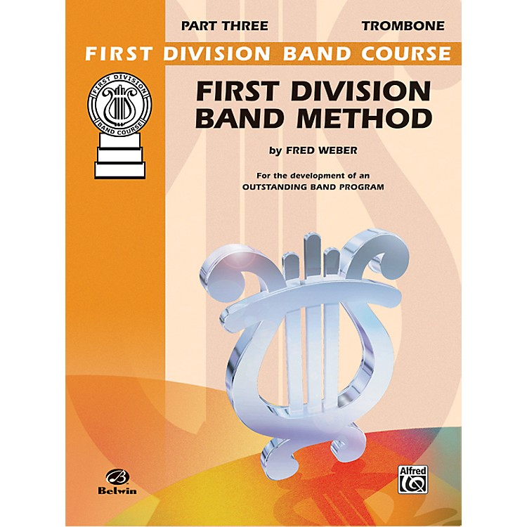 AlfredFirst Division Band Method Part 3 Trombone