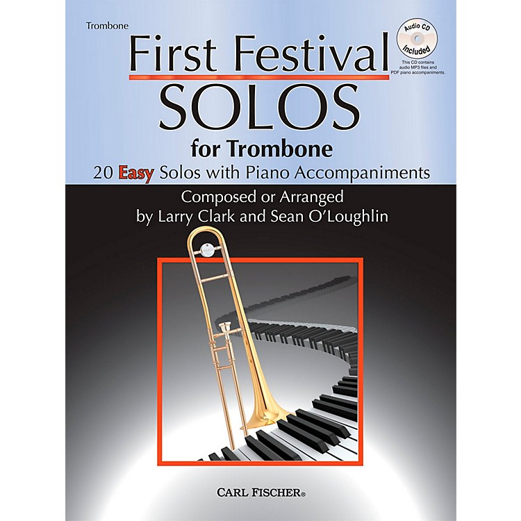 Carl FischerFirst Festival Solos for Trombone (20 Easy Solos with Piano Accompaniments)