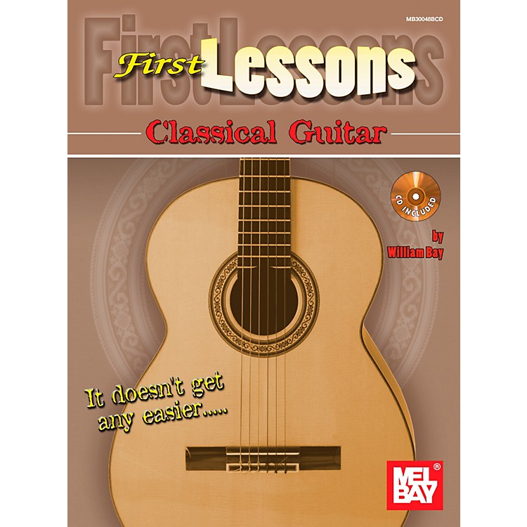 Mel BayFirst Lessons Classical Guitar
