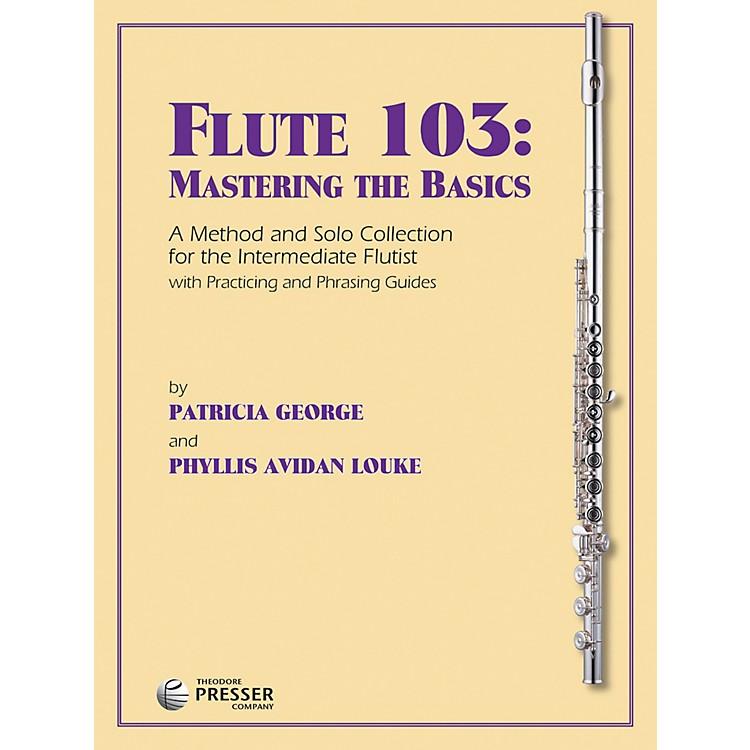 Carl FischerFlute 103: Mastering The Basics (Book)