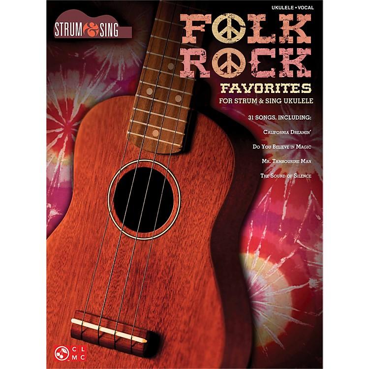 Cherry LaneFolk Rock Favorites for Ukulele - Strum & Sing Series