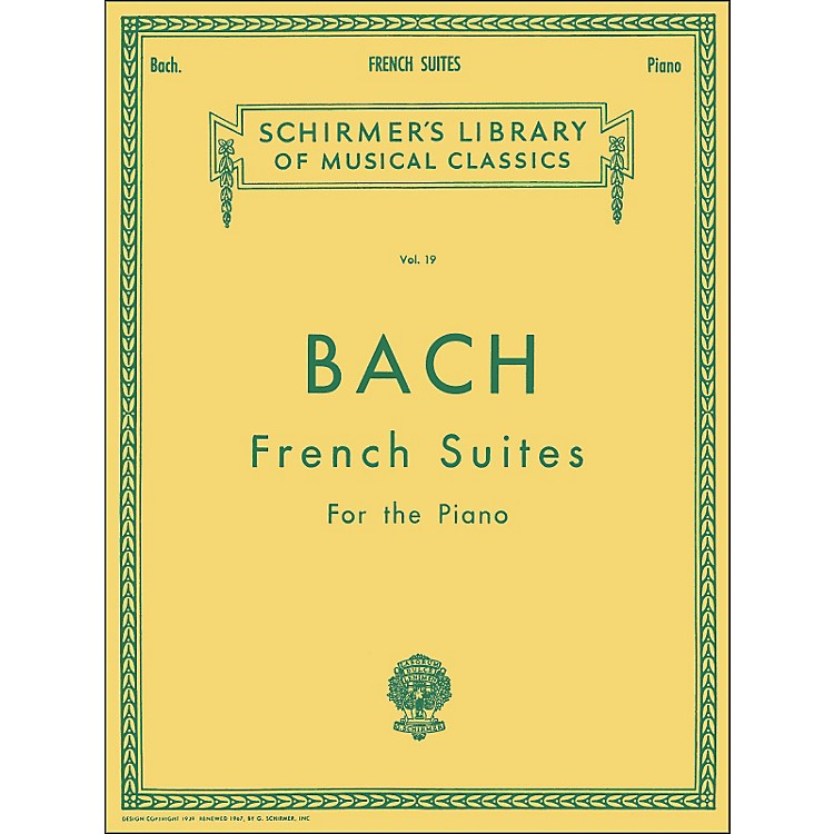 G. Schirmer French Suites for Piano By Bach
