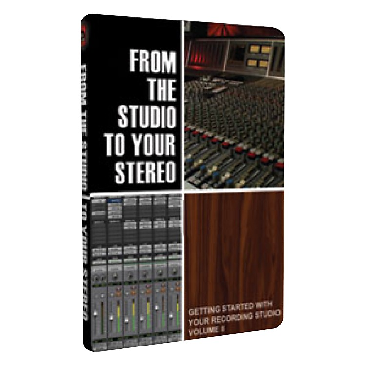 Secrets of the ProsFrom the Studio to Your Stereo: Volume II DVD-Rom