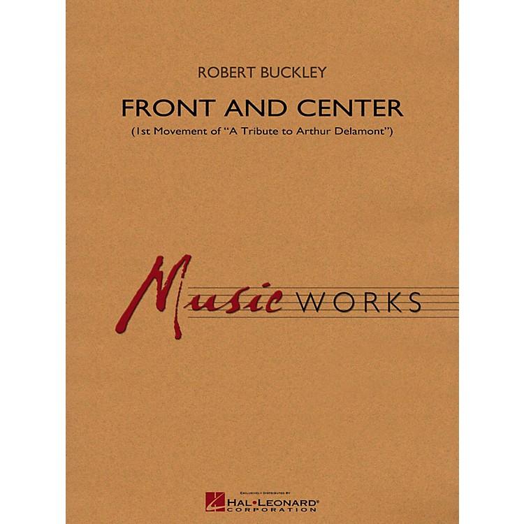 Hal LeonardFront And Center (1st Mvt Of  A Tribute To Arthur Delamont ) Concert Band Level 4